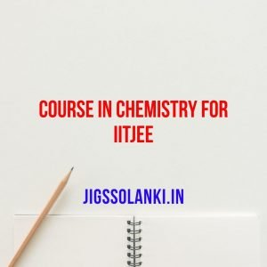Course in Chemistry for IITJEE