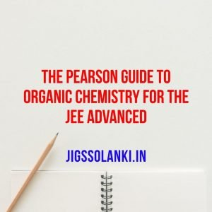 The Pearson Guide to Organic Chemistry for the JEE Advanced