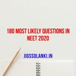 180 Most Likely Questions in NEET 2020