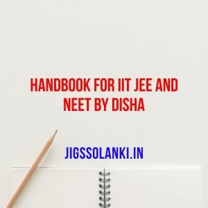 Handbook for JEE and NEET By Disha