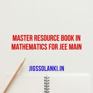 Master Resource Book In Mathematics For JEE Main